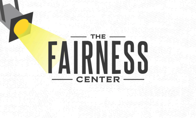 Spotlight on The Fairness Center